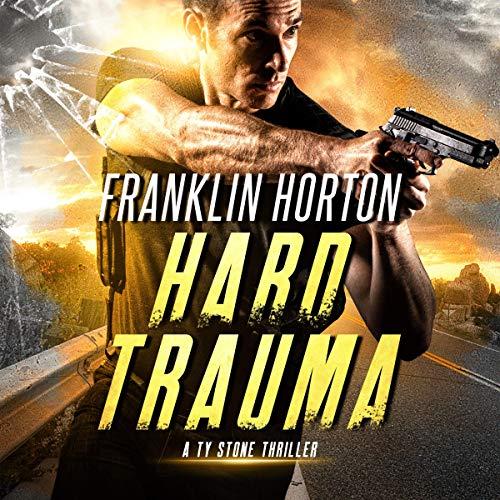 Hard-Trauma-A-Ty-Stone-Thriller