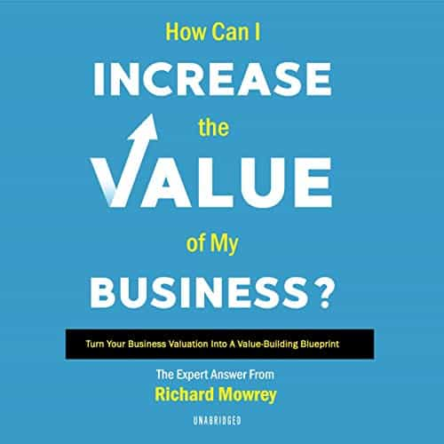 How-Can-I-Increase-the-Value-of-My-Business