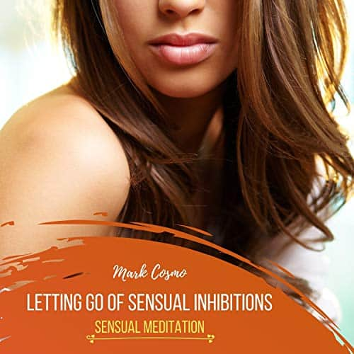 Letting-Go-of-Sensual-Inhibitions
