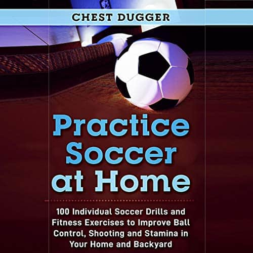Practice-Soccer-at-Home-100-Individual-Soccer-Drills