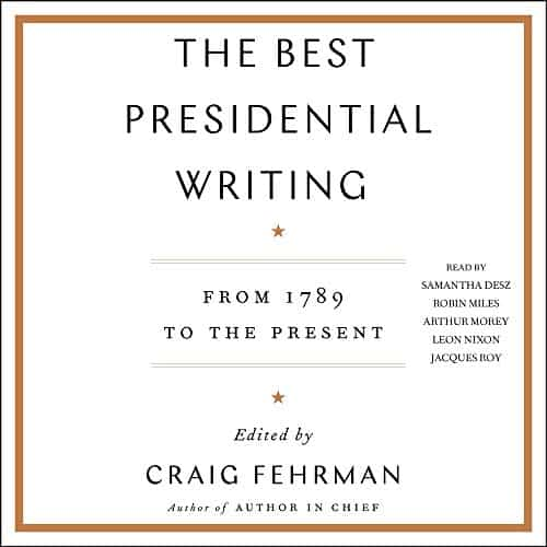 The-Best-Presidential-Writing-From-1789-to-the-Present