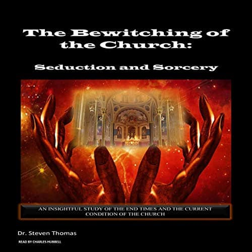 The-Bewitching-of-the-Church-Seduction-and-Sorcery