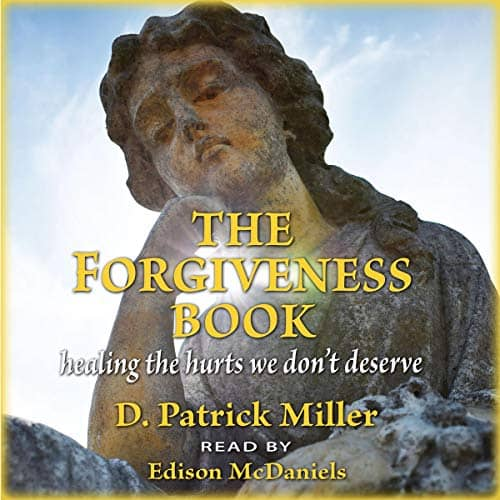 The-Forgiveness-Book-Healing-the-Hurts