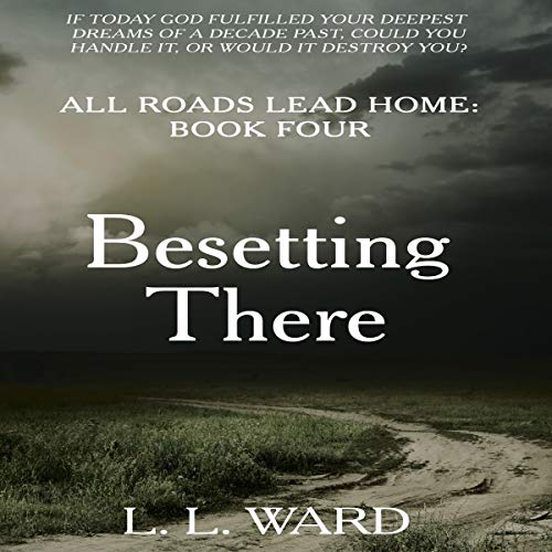Besetting-There-All-Roads-Lead-Home