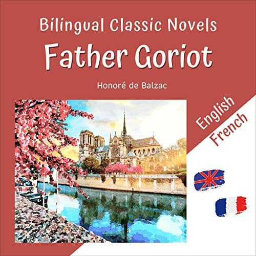 Bilingual-Classic-Novels-Father-Goriot-English-French