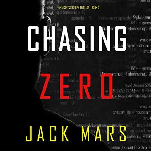 Chasing-Zero-An-Agent-Zero-Spy-Thriller