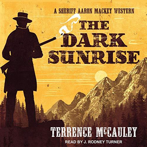 Dark-Sunrise-Sheriff-Aaron-Mackey