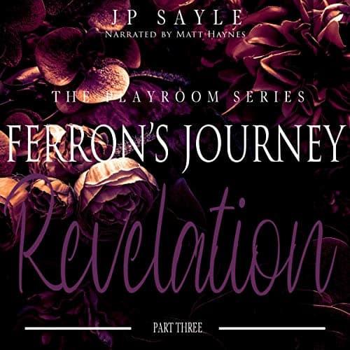 Ferrons-Journey-Part-Three-Revelation