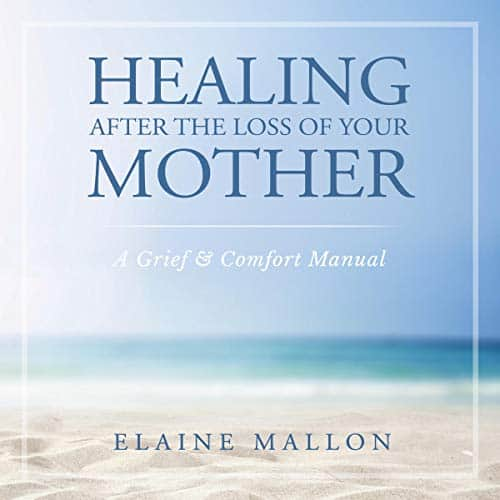 Healing-After-the-Loss-of-Your-Mother