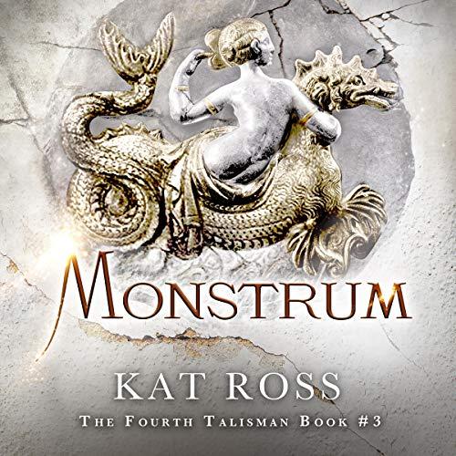 Monstrum-The-Fourth-Talisman-Book-3