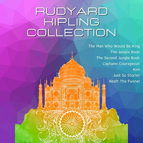 Rudyard-Kipling-Collection-The-Man-Who-Would-Be-King-The-Jungle-Book-The-Second-Jungle-Book-Captains-Courageous-Kim-Just-So-Stories-Abaft-the-Funnel