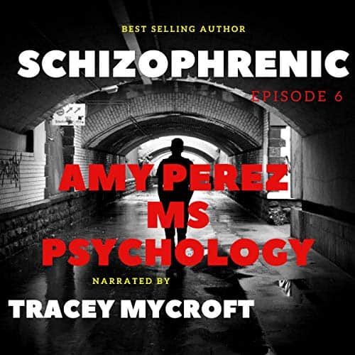 Schizophrenic-Episode-6