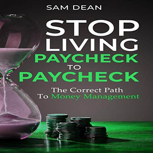 Stop-Living-Paycheck-to-Paycheck-The-Correct-Path-to-Money-Management