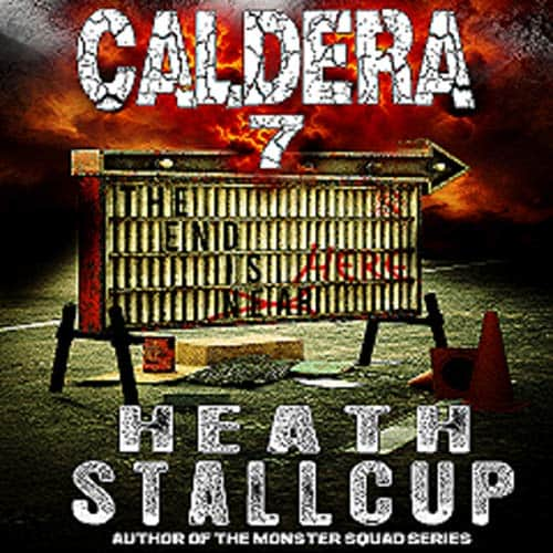 The-End-Is-Here-Caldera-Book-7