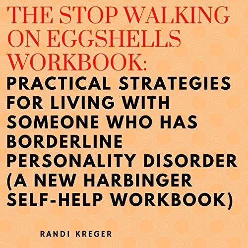 Stop-Walking-on-Eggshells-Workbook