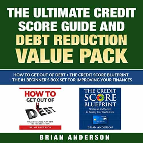 The-Ultimate-Credit-Score-Guide-and-Debt-Reduction-Value-Pack