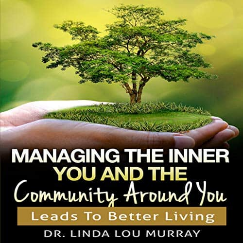 Managing-the-Inner-You-and-the-Community-Around-You