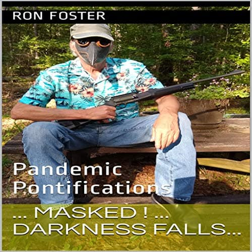 Masked-Darkness-Falls-Pandemic-Pontifications