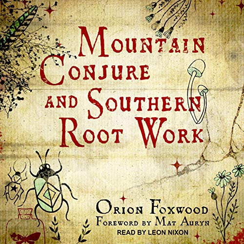 Mountain-Conjure-and-Southern-Root-Work