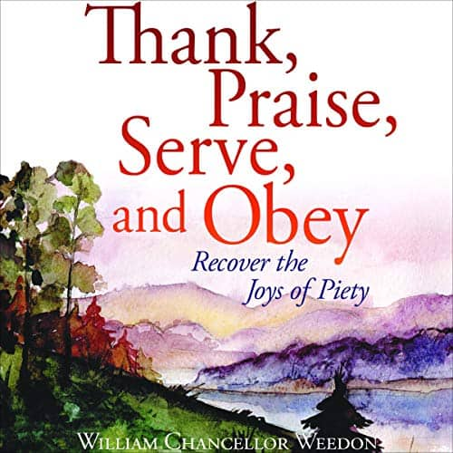Thank-Praise-Serve-and-Obey