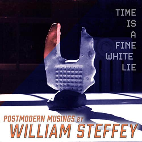 Time-Is-a-Fine-White-Lie-Postmodern-Musings