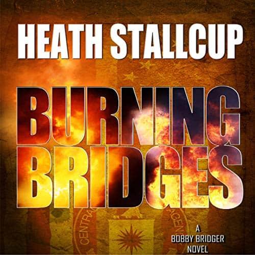 Burning-Bridges-A-Bobby-Bridger-Novel