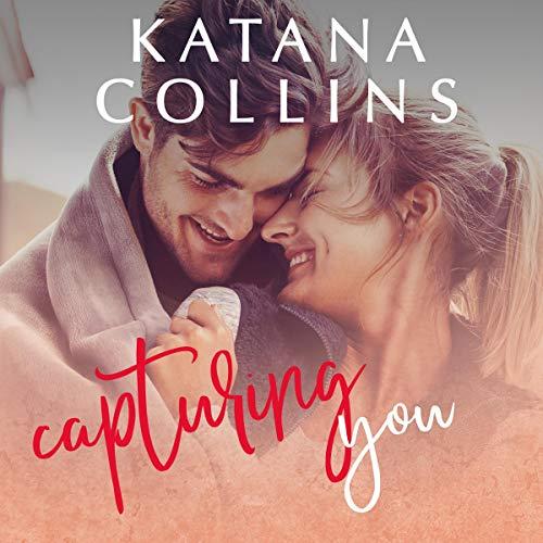 Capturing-You-Maple-Grove-Romance-Book-1