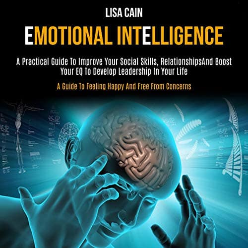 Emotional-Intelligence-A-Practical-Guide