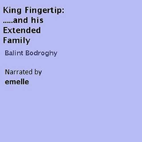 King-Fingertip-and-His-Extended-Family