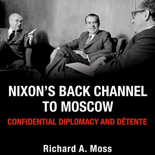 Nixons-Back-Channel-to-Moscow