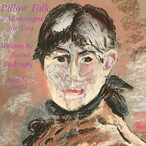 Pillow-Talk-A-Monologue