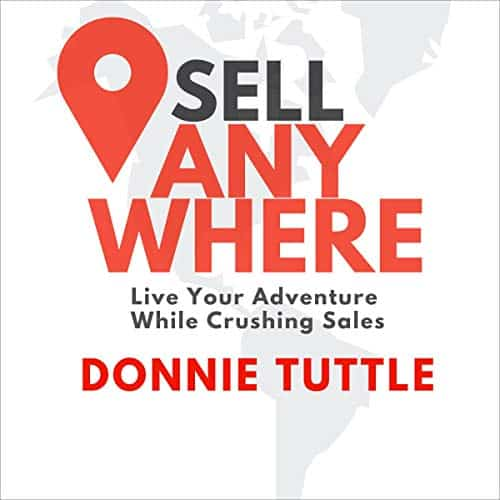 Sell-Anywhere-Live-Your-Adventure-While-Crushing-Sales