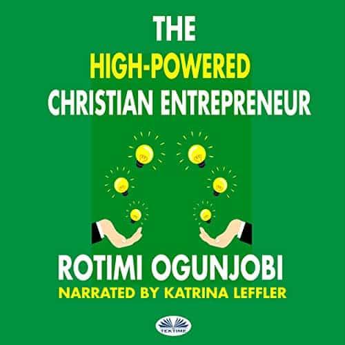 The-High-Powered-Christian-Entrepreneur