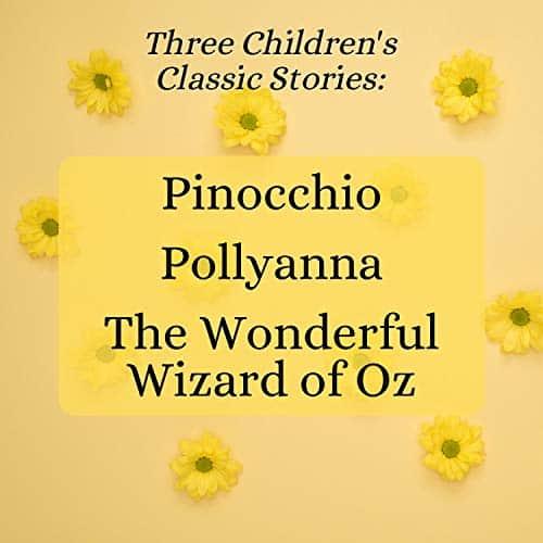 Three-Childrens-Classic-Stories-Pinocchio-Pollyanna-The-Wonderful-Wizard-of-Oz