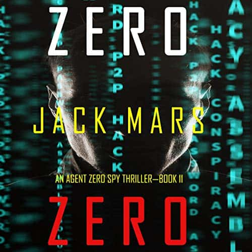 Zero-Zero-An-Agent-Zero-Spy-Thriller-Book-11