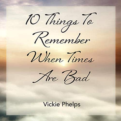 10-Things-to-Remember-When-Times-Are-Bad