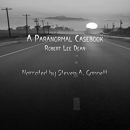 A-Paranormal-Casebook