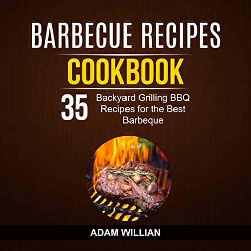 Barbecue-Recipes-Cookbook-35-Backyard-Grilling
