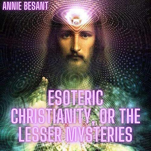 Esoteric-Christianity-or-the-Lesser-Mysteries