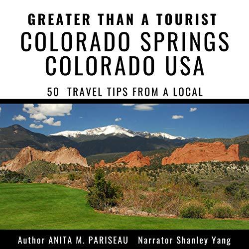 Greater-Than-a-Tourist-Colorado-Springs