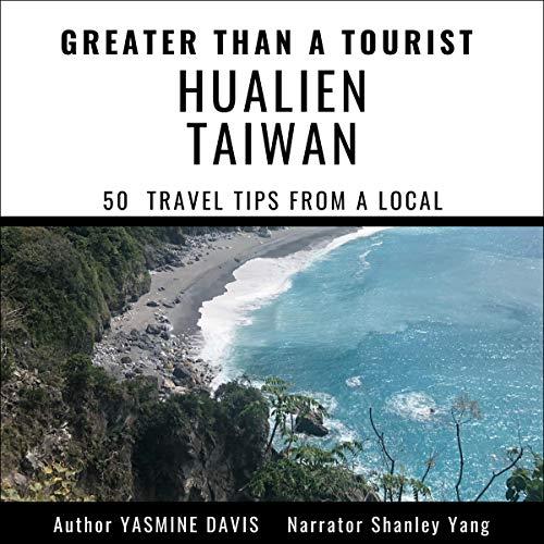 Greater-Than-a-Tourist-Hualien-Taiwan