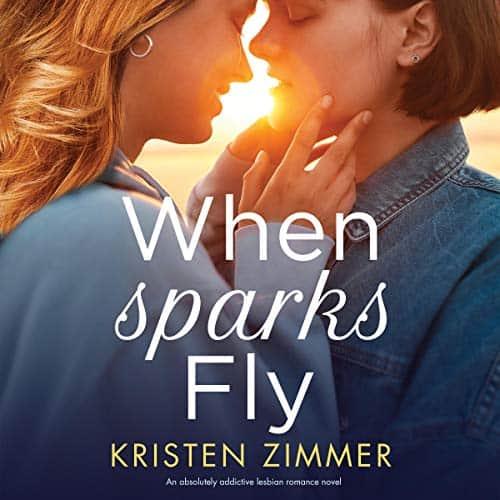 When-Sparks-Fly-An-Absolutely-Addictive-Lesbian-Romance-Novel