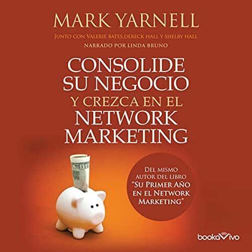 Consolide-su-negocio-y-crezca-en-el-Network-Marketing