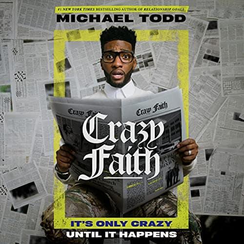 Crazy-Faith-Its-Only-Crazy-Until-It-Happens
