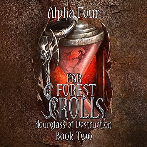 Far-Forest-Scrolls-Hourglass-of-Destruction