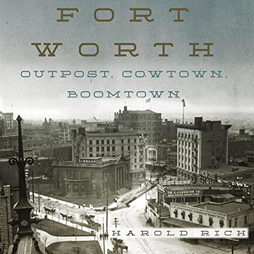 Fort-Worth-Outpost-Cowtown-Boomtown
