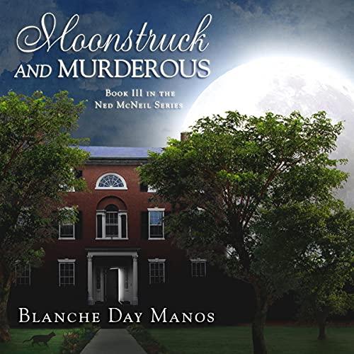 Moonstruck-and-Murderous