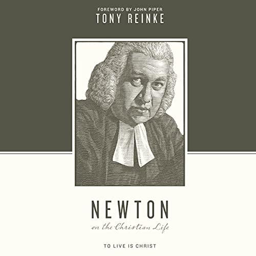 Newton-on-the-Christian-Life