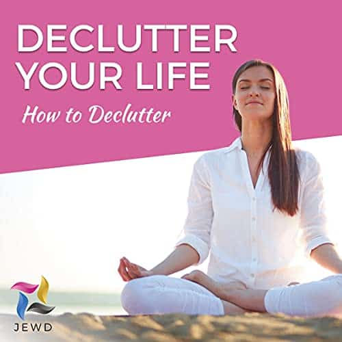 Declutter-Your-Life-How-to-Declutter