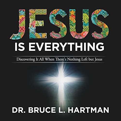 Jesus-Is-Everything-Discovering-It-All-When-Theres-Nothing-Left-but-Jesus
